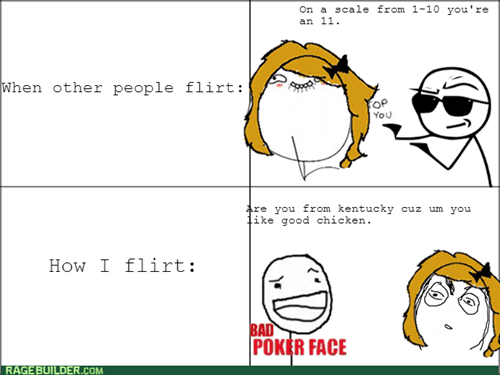 flirting,bad poker face