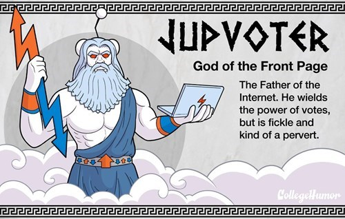 Cartoon - NUPVOTER God of the Front Page The Father of the Internet. He wields the power of votes, but is fickle and kind of a pervert. CollegeHumon