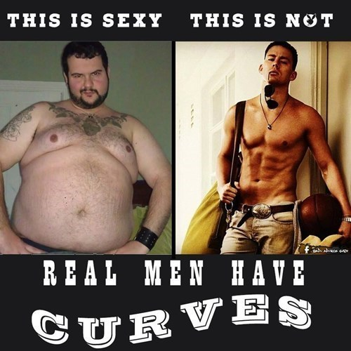 sexy real men real men have curves - 8143887104
