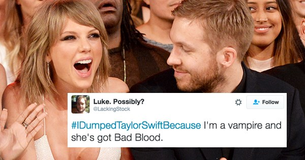 #IDumpedTaylorSwiftBecause Was Trending Globally and The Internet Delivered