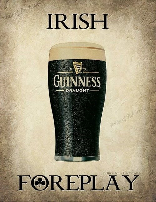 beer irish foreplay funny - 8147600128