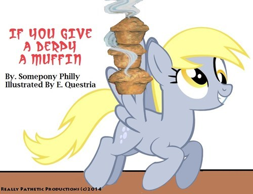 kids books if you give a mouse a cookie derpy hooves - 8147719168