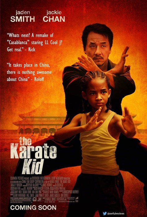"""Movie - jaden jackie SMITH CHAN """"Whats next? A remake of """"Casablanca"""" staring LL Cool J Get real."""" Rick """"It takes place in China, there is nothing about China"""" Roloff awesome the Karate Kid CUVE PICTURES PS R THE PRATE STOPRER MARPE TONY Ke Theov W COMING SOON eawfulreviews"""