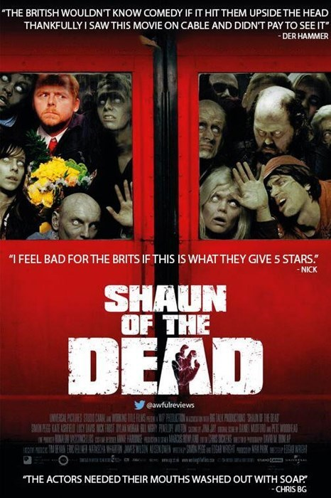 """Poster - THE BRITISH WOULDN'T KNOW COMEDY IF IT HIT THEM UPSIDE THE HEAD THANKFULLY I SAW THIS MOVIE ON CABLE AND DIDNT PAY TO SEE IT -DER HAMMER """"I FEEL BAD FOR THE BRITS IF THIS IS WHATTHEY GIVE 5 STARS NICK SHAUN OF THE DEAD @awfulreviews PSAIA BANE NEAL PTS STUD CA THE ACTORS NEEDED THEIR MOUTHS WASHED OUT WITH SOAP -CHRIS BG"""