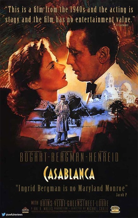 """Movie - """"This is a film from the 1940s and the acting is stagy and the film has no entertainment value."""" Customer BOGAAT-BERGMAN HENREID (ASABLANCA HUMPHBEY INGRID """"Ingrid Bergman is no Maryland Monroe"""" Jacob P ww WITH RAINS VEIDT GREENSTREET LORRE HAL B WRLLIS PRUCN ECED B MICEREL CURTIL ETER eawfulreviews"""
