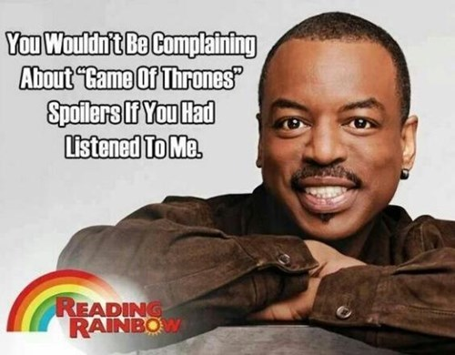 Game of Thrones spoilers reading rainbow - 8149139712