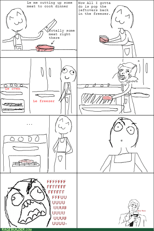 cooking,genius,freezer,oven,rage