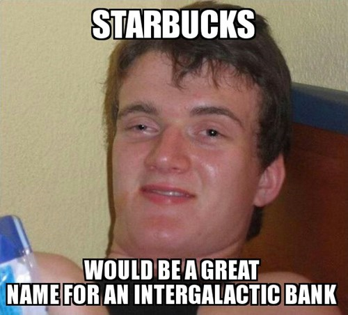 high guy,Starbucks
