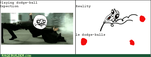 dodgeball expectation vs. reality - 8156499456