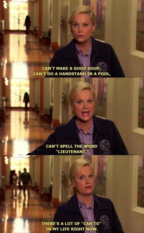 cant,First World Problems,funny,parks and recreation