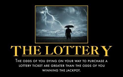 bad idea,funny,lottery,idiots
