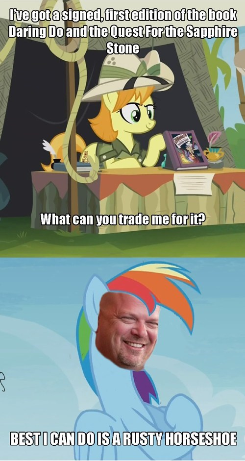 pawn stars,rainbow dash,trade ya