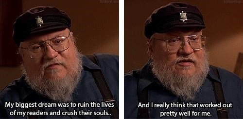 grrm,George RR Martin,Game of Thrones,asoiaf