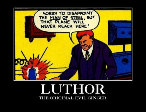 ginger funny superman lex luthor - 8158206464