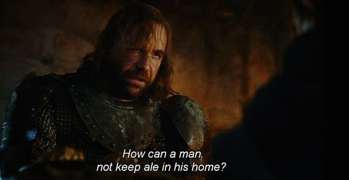 beer,Game of Thrones,quote,funny,ale