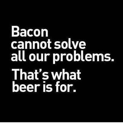 beer bacon quote funny - 8158437376