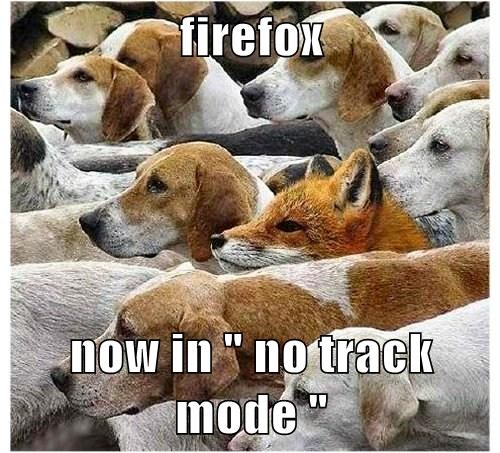 "firefox  now in "" no track mode """