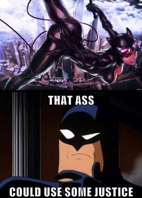 catwoman,dat ass,batman