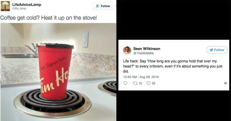twitter wtf life hacks funny tweets shitty life hacks advice bad advice - 8161285