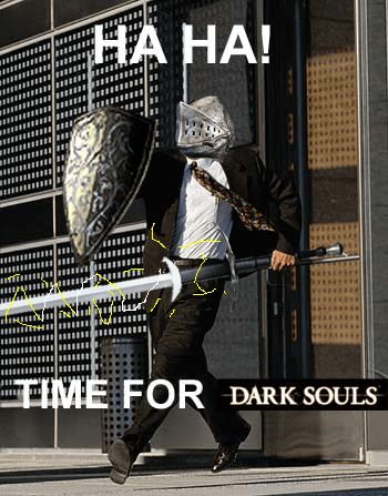 dark souls,dark souls II,time for business