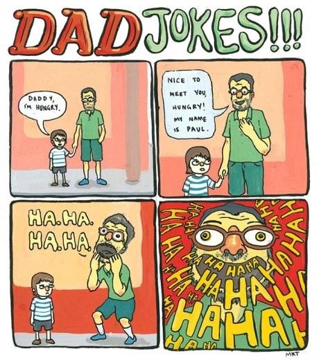 Cartoon - DADJOKESM NICE TO MEET YOU DADDY M HUNGRY HUNGRY NAME iS PAUL HA.HA HAHA HA HAM HAAAN HANA MKT