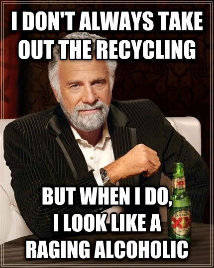 beer alcohol recycling the most interesting man in the world - 8163586048