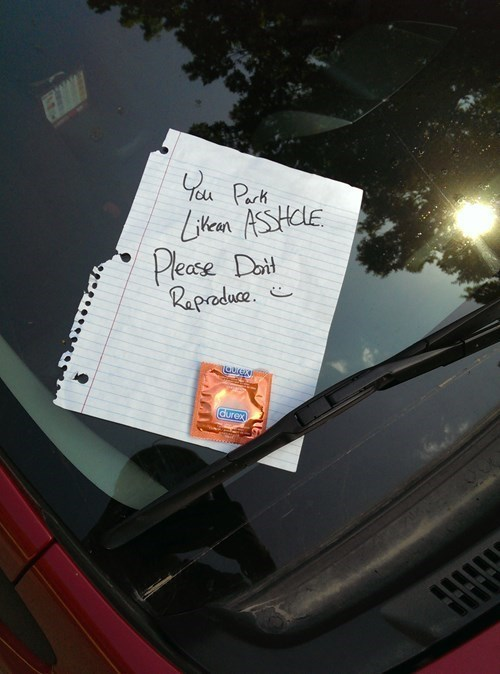 condoms,parking,do not reproduce