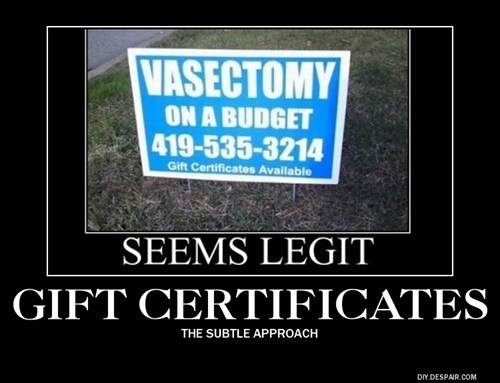 gift certificates,vasectomy,funny
