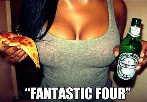 beer,pizza,Fantastic Four,bewbs,funny