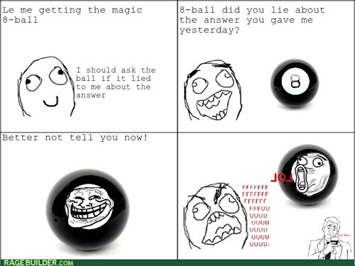 rage trollface MAGIC 8-BALL lol - 8166172672