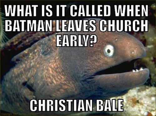 puns church batman christian bale - 8167043840