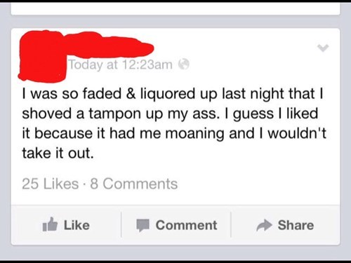 drunk oh god why Oversharing tampons - 8167403520