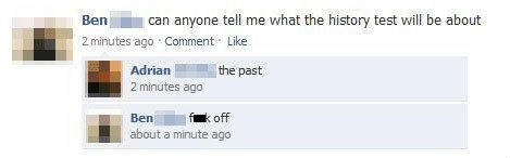 captain obvious,history,facebook,past,funny,School of FAIL