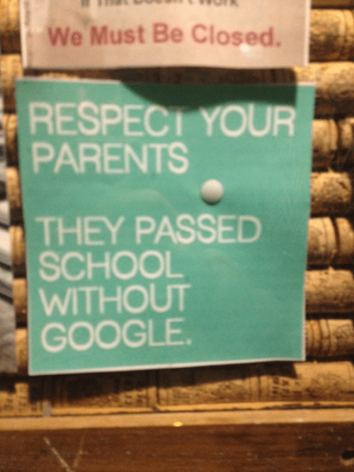google,kids these days,sign,true facts