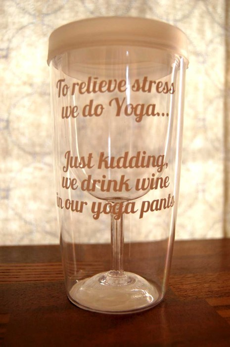 wine,yoga pants,yoga,after 12,g rated