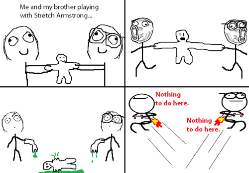 siblings nothing to do here stretch armstrong - 8173929984