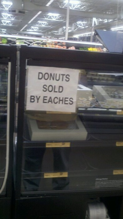 donuts,monday thru friday,sign,work,eaches