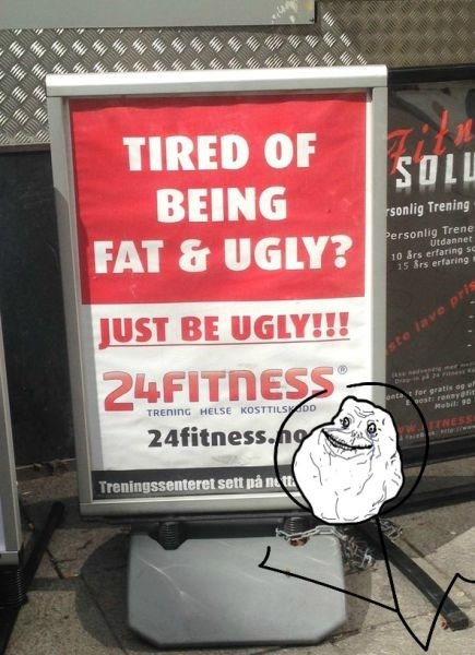 forever alone gym it's something
