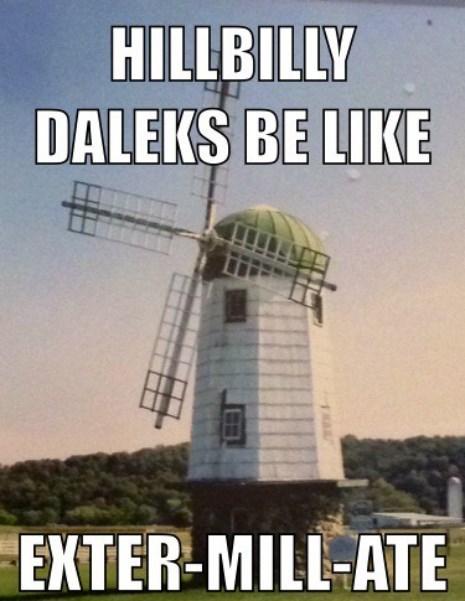 puns daleks windmill - 8178844416