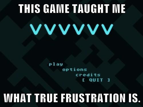 frustration VVVVVV video games