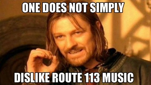 Pokémon one does not simply route 113 Memes - 8180491520