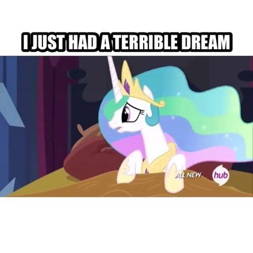 terrible dream meme princess celestia - 8182088448
