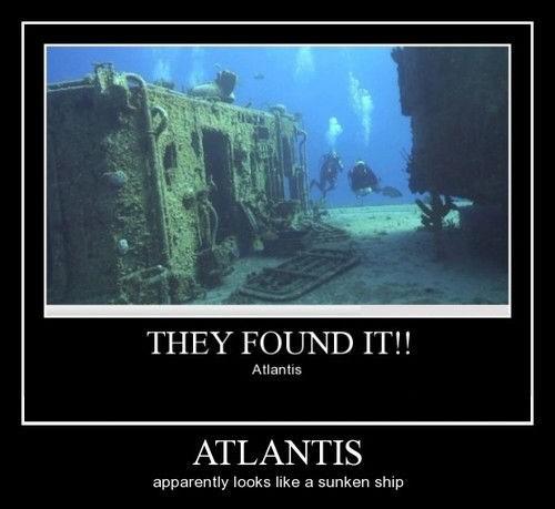 atlantis,funny,idiots,wtf,sunken ship