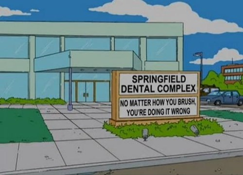 youre doing it wrong dentist the simpsons - 8186696192