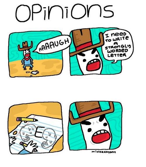 Opinions Aren't Weak