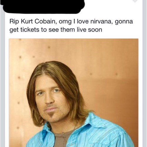 Billy Ray Cyrus,kurt cobain,Music,trolling,failbook,g rated
