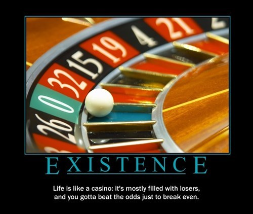 existence,chance,funny,life