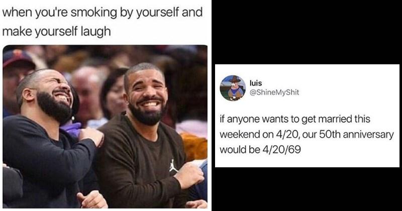 420 memes. stoned, marijuana