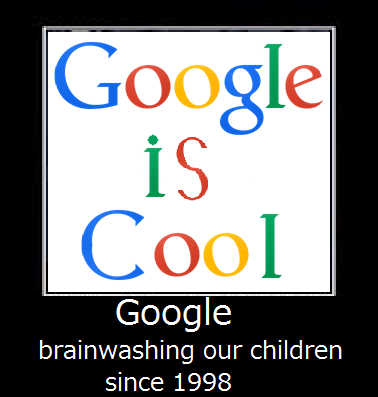 google be brainwashing