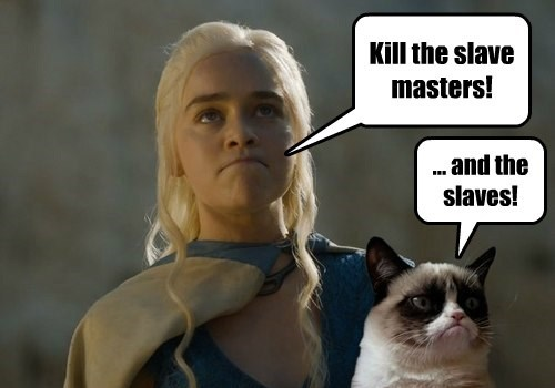 Grumpy Cat,Game of Thrones,Daenerys Targaryen